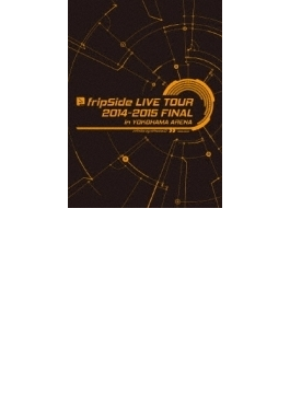 fripSide LIVE TOUR 2014-2015 FINAL in YOKOHAMA ARENA 【DVD 初回限定盤】