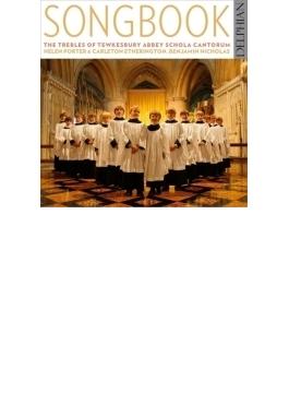 『ソングブック~トレブルのための合唱作品集』 テュークスベリー寺院スコラ・カントルムのトレブル隊