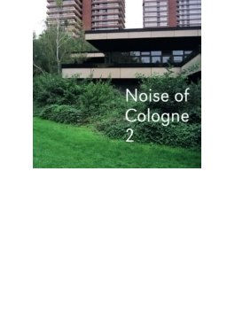 Noise Of Cologne 2