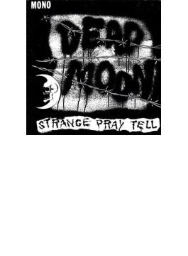 Strange Pray Tell (Rmt)