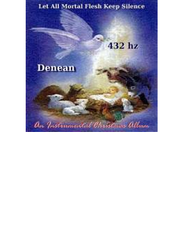 Let All Mortal Flesh Keep Silence (432 Hz Version)