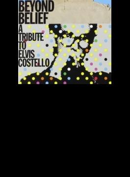 Beyond Belief: Tribute To Elvis Costello (3CD)