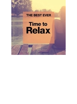 Best Ever Time To Relax