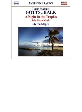 熱帯の夜~ピアノ作品集 スティーヴン・メイヤー