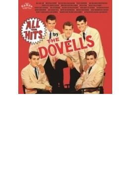 All The Hits By The Dovells (紙ジャケット)