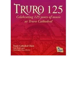 『トゥルーロの125年~イギリス、トゥルーロ大聖堂建立125年記念盤』 トゥルーロ大聖堂聖歌隊