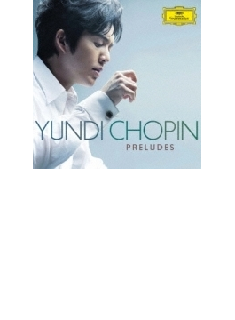 Preludes: Yundi Li
