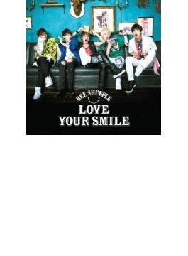 LOVE YOUR SMILE 【通常盤C】