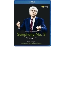 交響曲第3番『英雄』 ブリュッヘン&18世紀オーケストラ(1987年ライヴ)