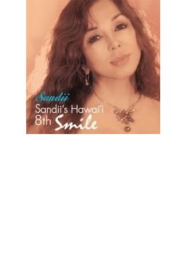 Sandii's Hawai'i 8th ~smile~