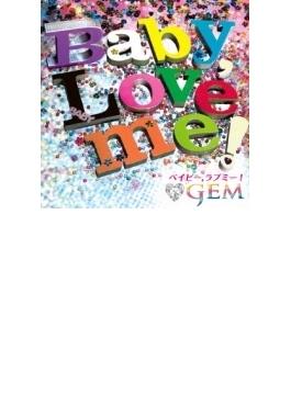 Baby, Love me! (+Blu-ray Disc)