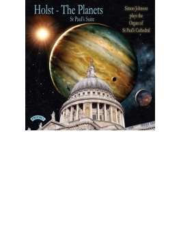 (Organ)the Planets, St Paul's Suite: Simon Johnson