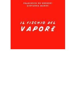 Il Fischio Del Vapore (Digi)