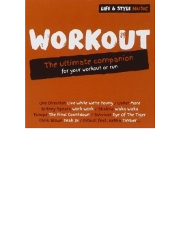 Life & Style Music: Workout