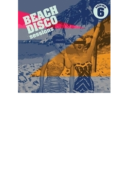 Beach Disco Sessions 6