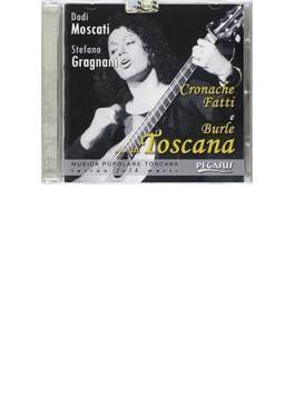 Cronache, Fatti E Burle...in Toscana