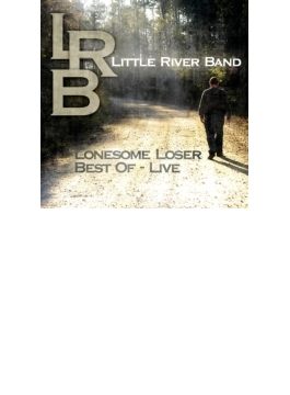 Lonesome Loser - Best Of Live