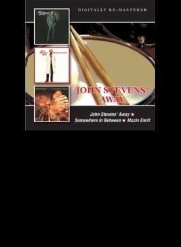 John Stevens' Away / Somewhere In Between / Mazin Ennit