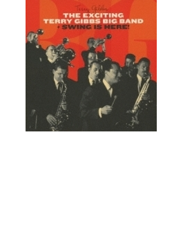 Exciting Terry Gibbs Big Band / Swing Is Here