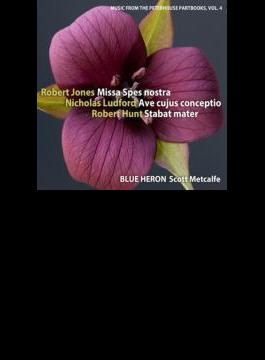 Music From The Peterhouse Partbooks Vol.4: Metcalfe / Blue Heron Renaissance Choir