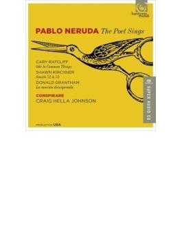 『ネルーダの詩による合唱曲集~ラトクリフ、S.キルヒナー、グラントハム』 コンスピラーレ