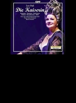 喜歌劇『女帝』全曲 ブルケルト&レハール管、ポルトマン、タルンツォフ、他(2014 ステレオ)(2CD)