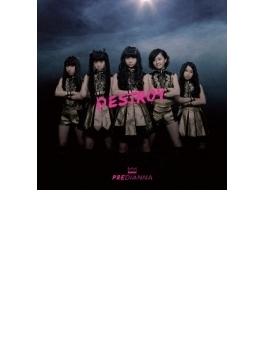 DESTROY 【TYPE A】