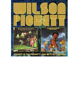 Pickett In The Pocket & Join Me & Let's Be Free