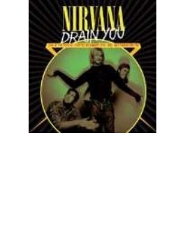 Drain You: Live At The Pier 48, Seattle, December 13th, 1993