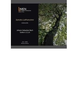 無伴奏チェロ組曲第2番、第3番、第6番 ラッフランキーニ(2CD+DVD)