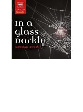 Le Fanu: In A Glass Darkly