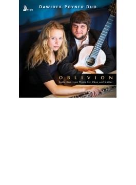 『オブリビオン~オーボエとギターによるラテン・アメリカの音楽』 ダヴィデク=ポイナー・デュオ