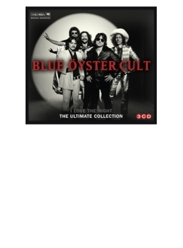 I Love The Night: The Ultimate Blue Oyster Cul Collectiont