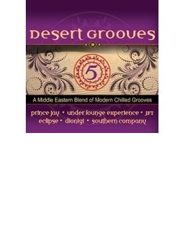 Desert Grooves 5