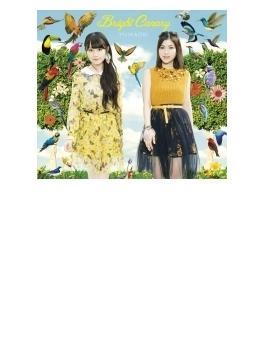 Bright Canary 【CD+BD盤】