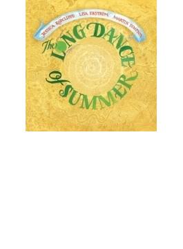 Long Dance Of Summer