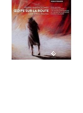 歌劇『旅路のエディプス王』全曲 カッレガーリ&モネ劇場、ダム、ヴァレント、他(2003 ステレオ)(2CD)