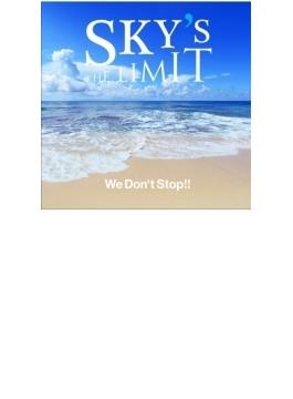 We Don't Stop!! 【Loppi・HMV・ライブ会場限定盤】