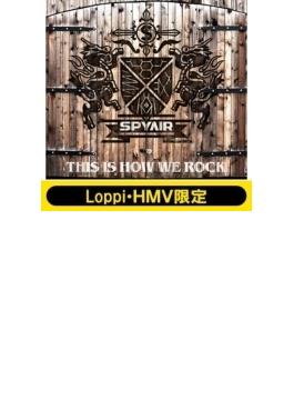 《Loppi&HMV限定オリジナルマフラータオル付きセット》 THIS IS HOW WE ROCK 【初回生産限定セット(CD+DVD+タオル)】