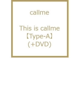 This is callme (+DVD)【Type-A】