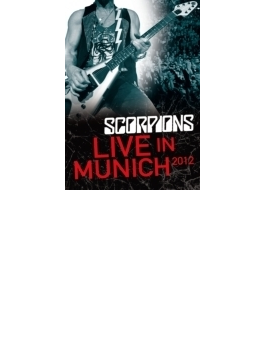 Scorpions 蠍団転生前夜 ~live In Munich 2012 + Forever And A Day (Ltd)
