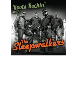 Roots Rockin With The Sleepwalkers