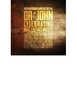 Musical Mojo Of Dr John: A Celebration Of Mac & His Music (2CD)