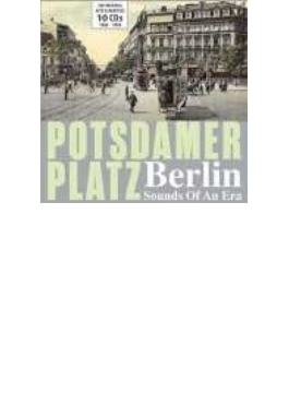 Potsdamer Platz: Berlin Sounds Of An Era