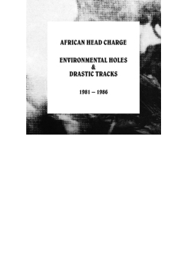 Environmental Holes & Drastic Tracks: 1981-1986