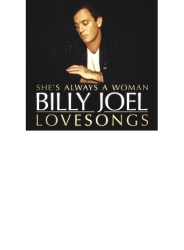 Billy Joel: She's Always A Woman: The Love Songs (Ltd)