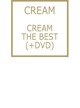CREAM THE BEST (+DVD)