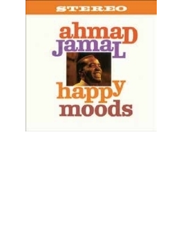 Happy Moods / Listen To The Ahmad Jamal Quiintet