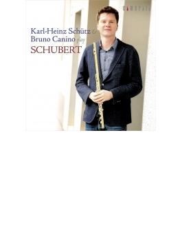 アルペジョーネ・ソナタ(フルート版)、6つの歌曲、『しぼめる花』の主題による序奏と変奏曲 カール=ハインツ・シュッツ、ブルーノ・カニーノ