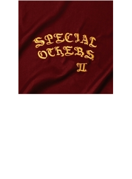 SPECIAL OTHERS II 【通常盤】